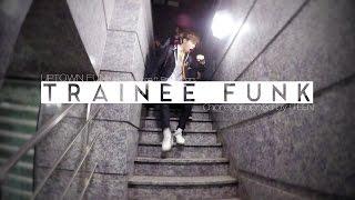 getlinkyoutube.com-아이틴 'TRAINEE FUNK' - UPTOWN FUNK (Mark Ronson ft.Bruno Mars) PARODY