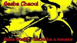 getlinkyoutube.com-Gasba chaoui - Aissa Guellil - Khoukha n' romane