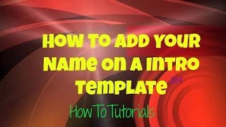 getlinkyoutube.com-How to add your name on a Intro template using Windows Movie Maker