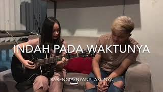 Indah Pada Waktunya   Chintya Gabriella Feat Rizky Febian
