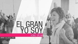 getlinkyoutube.com-JULISSA | El Gran Yo Soy  [Official Video]