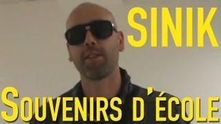 Sinik - Ses souvenirs d'école (épisode 3)