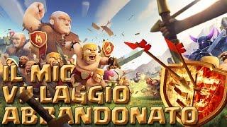 getlinkyoutube.com-IL MIO VILLAGGIO ABBANDONATO (Municipio al 9) - Clash of Clans ITA