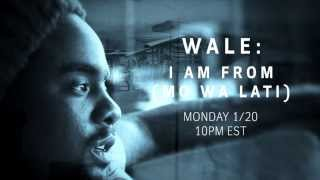 Wale - I Am From (Trailer Documentary)