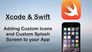 getlinkyoutube.com-Swift Tutorials : How to Add Custom Icons and Splash Screen to your iOS Project