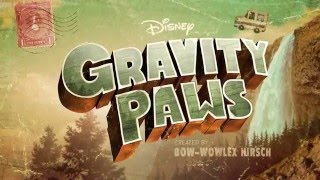 Gravity Paws - Opening Theme Song - HD