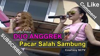 getlinkyoutube.com-DUO ANGGREK [Pacar Salah Sambung] Live At Inbox (22-09-2014) Courtesy SCTV