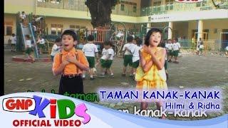 Taman Kanak Kanak - Hilmi & Ridha