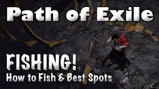 getlinkyoutube.com-Path of Exile: Complete Guide to Fishing! (Best Locations & Gear for Big Catches!) Apr 1