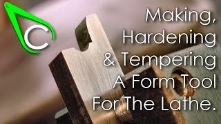 getlinkyoutube.com-Spare Parts #4 - Making, Hardening And Tempering A Form Tool For The Lathe