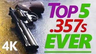 getlinkyoutube.com-4K: The Real Top Five .357 Magnum Revolvers ★ G.O.A.T. Edition ★
