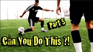 getlinkyoutube.com-Learn FOUR Amazing Football Skills!  Part 5 - CAN YOU DO THIS Part 5!? | F2Freestylers