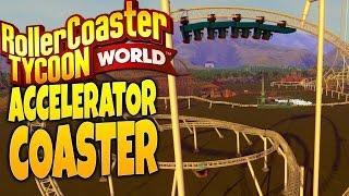 getlinkyoutube.com-RollerCoaster Tycoon World Gameplay - Faster Than Light! - Accelerator Roller Coaster
