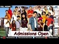 Admission Open Full Length Movie