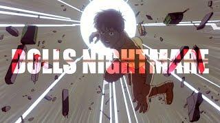 DOLLS NIGHTMARE (Akira Music Video)