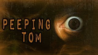 getlinkyoutube.com-3 Disturbing True Peeping Tom Stories