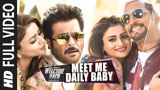 'Meet Me Daily Baby' FULL VIDEO Song | Nana Patekar, Anil Kapoor | Welcome Back | T-Series
