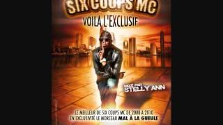 Six Coups Mc - Mal à La Gueule