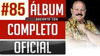 getlinkyoutube.com-Marino #85 - Bachata-Son [Album Completo Oficial]