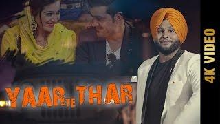 getlinkyoutube.com-YAAR TE THAR (Full 4K Video) | JASWANT JASS | Latest Punjabi Songs 2016 | AMAR AUDIO