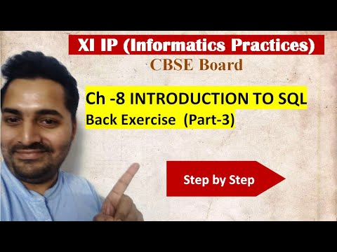 Class 11 IP | # 29 | Part-3 Back Exercise Ch-8 Introduction to SQL