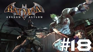 getlinkyoutube.com-Batman Arkham Asylum: Story Mode Playthrough Ep. 18 - Joker On Titan! (FINALE!)