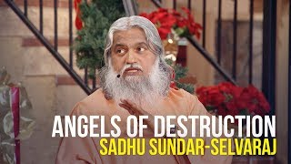 Angels of Destruction - Sadhu Sundar-Selvaraj