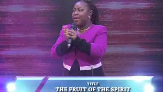 Manifesting The Fruit Of The Spirit Part 1 - Rev. Deola Ojo