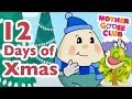 Christmas Songs - The Twelve Days of Christmas - Mother Goose Club Nursery Rhymes