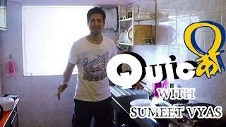 getlinkyoutube.com-Quicकी With Sumeet Vyas | Propogaanja | Zeishan Qadri