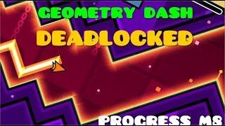 Geometry dash 2.01 - half DEADLOCKED