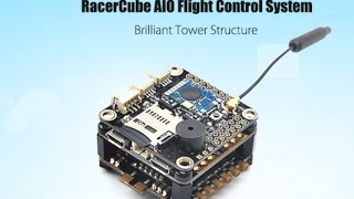 RacerCube AIO Flight Control System - unboxing and review (Courtesy of gearbest.com)