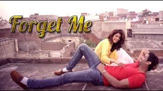 FORGET ME Full PUNJABI Song |  MEET | Desi Crew | Latest Punjabi Songs