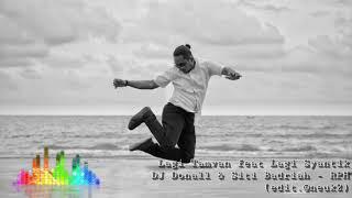 Lagi Tamvan feat Lagi Syantik DJ Donall & Siti Badriah