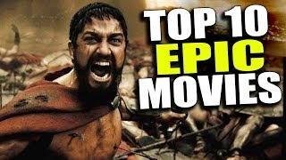 getlinkyoutube.com-Top 10 Most Epic Movies - The Flick Pick