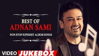 Best Of Adnan Sami   Non-Stop Superhit Album Songs