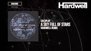 getlinkyoutube.com-Coldplay - A Sky Full Of Stars (Hardwell Remix)