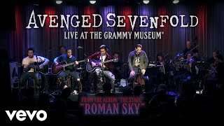 Avenged Sevenfold   Roman Sky (Live At The GRAMMY Museum®)