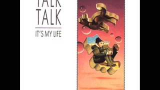 "getlinkyoutube.com-Talk Talk - It's My Life (12"" Extended)"