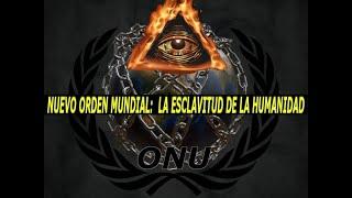 getlinkyoutube.com-NUEVO ORDEN MUNDIAL !!!Quieren Esclavizarnos a todos!!!