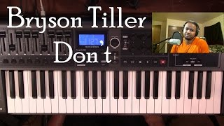getlinkyoutube.com-Piano Lesson | Bryson Tiller | Don't