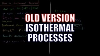Chemical Thermodynamics 3.5 - Isothermal Processes (Old Version)