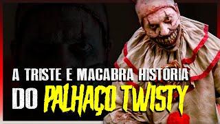 A Triste E Macabra História Do Palhaço Twisty De American Horror Story