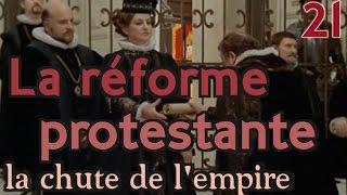 21 La réforme protestante, documentaire sur récentisme, Fomenko, Nouvelle Chronologie