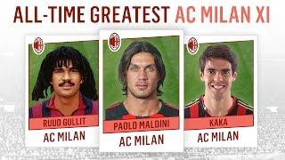 All-Time Greatest AC Milan XI | Maldini, Kaká, Gullit!