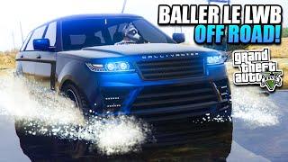 getlinkyoutube.com-GTA 5 - Baller LE LWB Customisation & Off Road Test - Executives & Other Criminals DLC