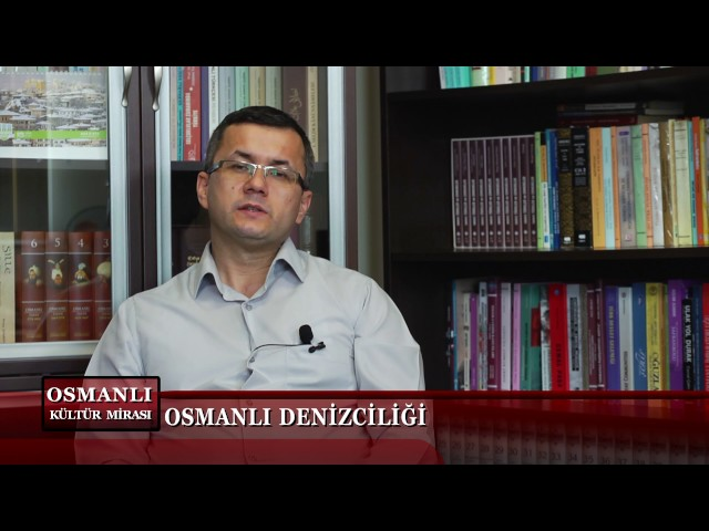 Osmanlı Kültür Mirası 11. Bölüm (Osmanlı Denizciliği)