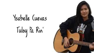 Ysabelle Cuevas   Tuloy Pa Rin (Lyrics)(Neocolours)