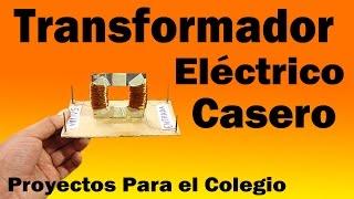getlinkyoutube.com-Proyectos | Transformador Eléctrico Casero (Muy fácil de hacer)