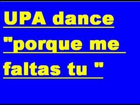 Upa Dance - Porque Ma Faltas Tu
